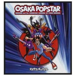 Nášivka Osaka Popstar - American Legends Of Punk