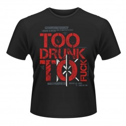 Pánské tričko Dead Kennedys - Too Drunk To Fuck